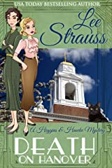 Death on Hanover: a 1930s Cozy Historical Murder Mystery (A Higgins & Hawke Mystery Book 3) Kindle Edition