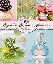 Cupcakes, Cookies & Macarons (Spanish Edition)