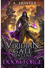 Viridian Gate Online: Doom Forge (The Viridian Gate Archives Book 6) Kindle Edition