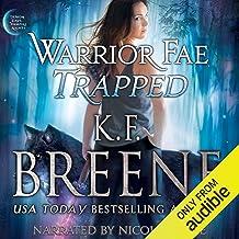 Warrior Fae Trapped: Demon Days, Vampire Nights World, Book 7