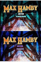 Max Hamby Boxed Set 2: Books 4, 5 Kindle Edition
