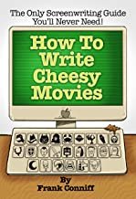How To Write Cheesy Movies