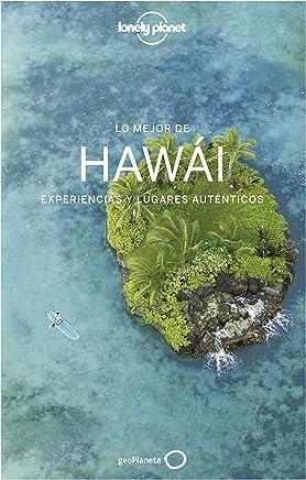 Lo mejor de Hawái 1: Experiencias y lugares auténticos