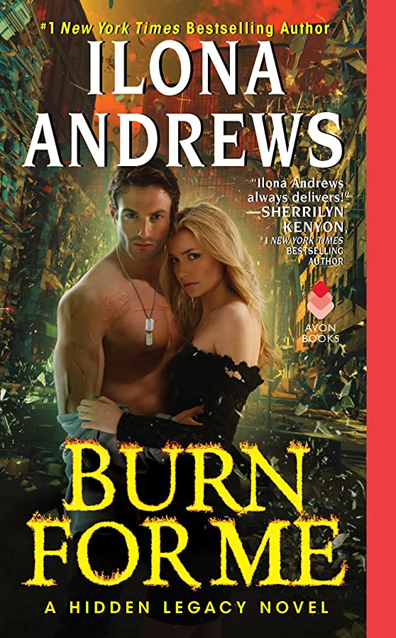 デンプシー常習者リアルBurn for Me: A Hidden Legacy Novel (English Edition)