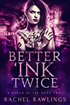 Better 'Ink Twice: A Touch Of Ink Novel