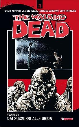 The Walking Dead vol. 23 - Dai sussurri alle grida