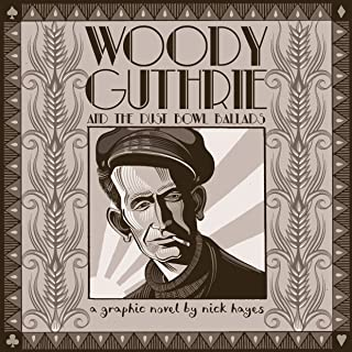 Woody Guthrie: And the Dust Bowl Ballads