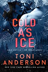 Cold as Ice: A thrilling novel of Romance and Suspense (Cold Justice - The Negotiators Book 5) Kindle Edition