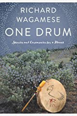 One Drum: Stories and Ceremonies for a Planet Kindle Edition