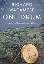 One Drum: Stories and Ceremonies for a Planet