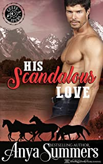 His Scandalous Love (Cuffs and Spurs Book 1)