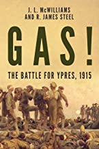 Best Gas! The Battle for Ypres, 1915 (The History of World War One) Reviews