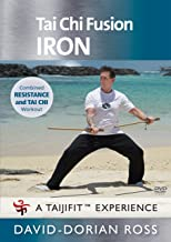 Tai Chi Fusion: IRON with David-Dorian Ross (YMAA) 2018 workout combining tai chi and strength training **BESTSELLER**