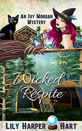 Wicked Respite (An Ivy Morgan Mystery Book 14)