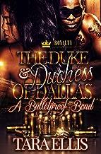 The Duke & Duchess of Dallas: A Bulletproof Bond