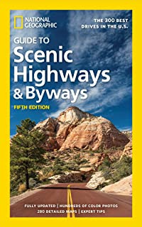 NG Guide to Scenic Highways and Byways, 5th Edition: The 300 Best Drives in the U.S.