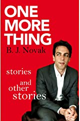 One More Thing: Stories and Other Stories Kindle Edition