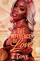 The Influence Of Love Kindle Edition