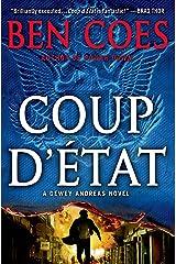 Coup d'Etat: A Dewey Andreas Novel Kindle Edition