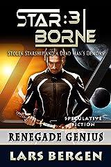 Renegade Genius: Star Borne: 3 Kindle Edition