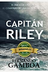 CAPITÁN RILEY: Premio Eriginal Books: Mejor Novela de Aventura. (Las aventuras del capitán Riley nº 1) Versión Kindle