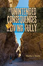 The Unintended Consequences of Not Living Fully: Truth Is Sacred