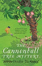 The Cannonball Tree Mystery: From the CWA Historical Dagger Shortlisted author comes an exciting new historical crime nove...