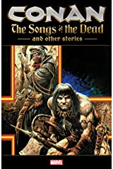 Conan: The Songs Of The Dead And Other Stories (Conan and the Songs of the Dead (2006)) Kindle Edition