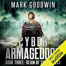 Reign of the Locusts: Cyber Armageddon, Book 3