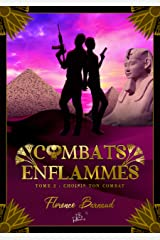 Combats Enflammés - Tome 2: Choisis ton combat Format Kindle