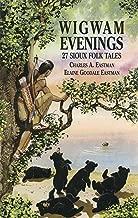 Wigwam Evenings: 27 Sioux Folk Tales (Dover Children's Classics)