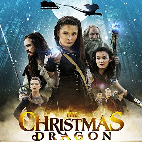 The Christmas Dragon.The Christmas Dragon Original Motion Picture Soundtrack