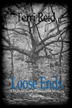 Loose Ends (Mary O'Reilly Series Book 1)