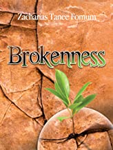 Brokenness: The Secret of Spiritual Overflow (Spiritual Secrets Book 3)