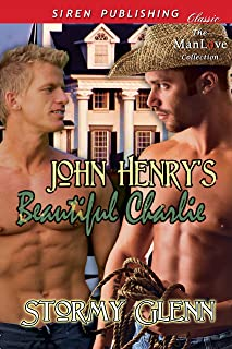 John Henry's Beautiful Charlie (Siren Publishing Classic ManLove) (Special Operations Book 1)