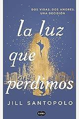 La luz que perdimos (Spanish Edition) Kindle Edition
