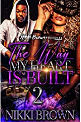 The Way My Heart Is Built 2 (The Mayhew Sisters) Kindle Edition