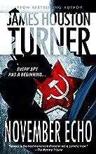 November Echo: An Aleksandr Talanov thriller (English Edition)