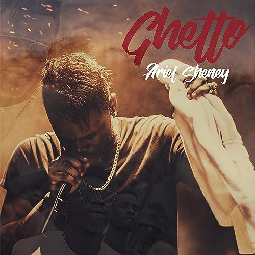SHENEY DE GHETTO MUSIC TÉLÉCHARGER LA GRATUIT ARIEL