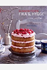 ScandiKitchen: Fika and Hygge: Comforting cakes and bakes from Scandinavia with love Kindle Edition