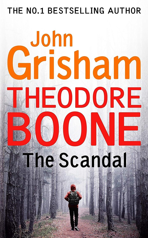 役割敬な直接Theodore Boone: The Scandal: Theodore Boone 6 (English Edition)
