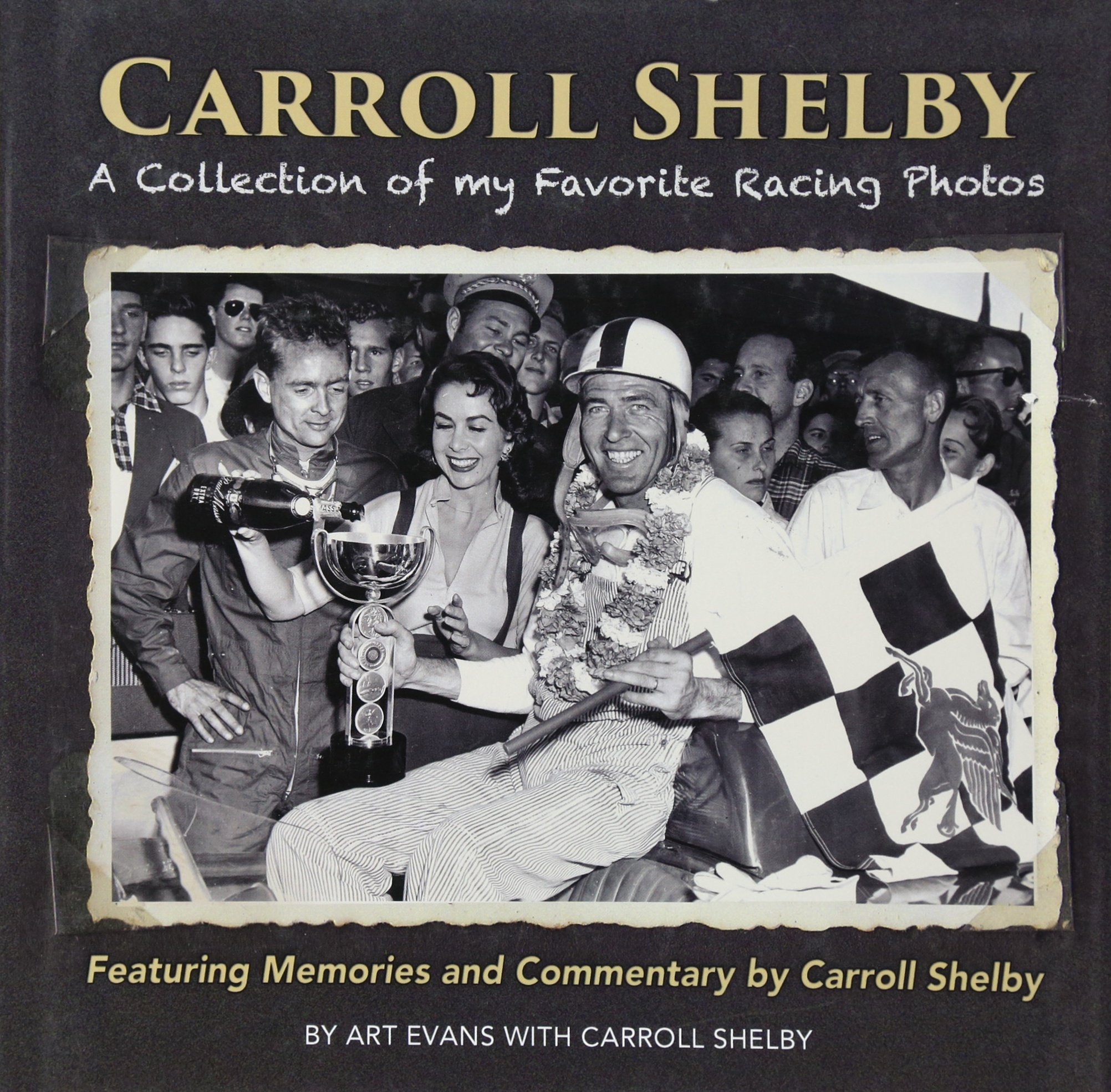 Image OfCarroll Shelby: A Collection Of My Favorite Racing Photos
