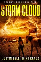 Storm Cloud: Book 5 of the Storm's Fury Series: (An Epic Post-Apocalyptic Survival Thriller)