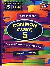 Mastering the Common Core Grade 5 ELA (Mastering)