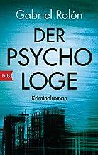 Der Psychologe: Kriminalroman (German Edition)