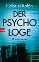 Der Psychologe: Kriminalroman (German Edition)