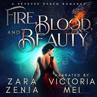 Fire, Blood, and Beauty: A Reverse Harem Romance