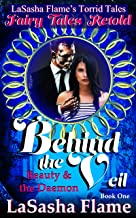 Behind the Veil: Beauty and the Daemon (Torrid Tales Book 1)
