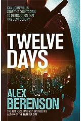 Twelve Days (John Wells Book 9) Kindle Edition
