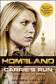 Homeland: Carrie's Run: A Homeland Novel (Homeland Novels Book 1)